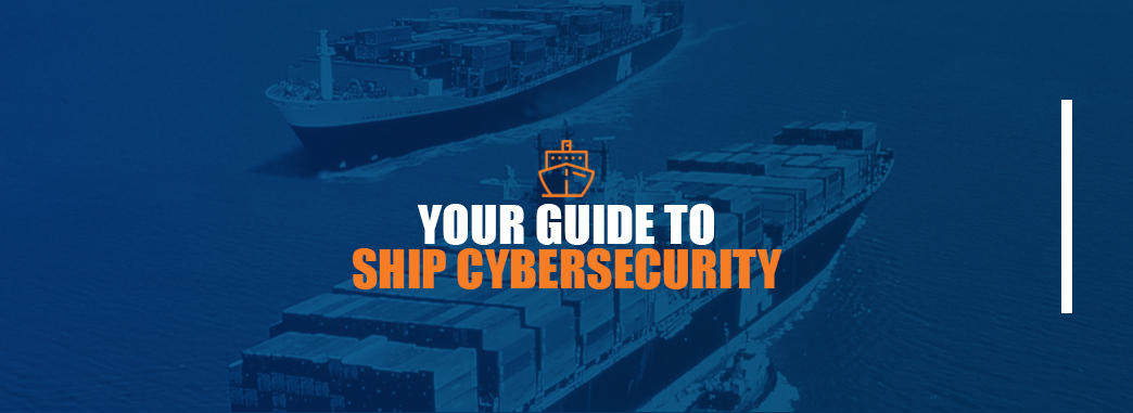 Large Ships with Words Guide to Ship Cybersecurity