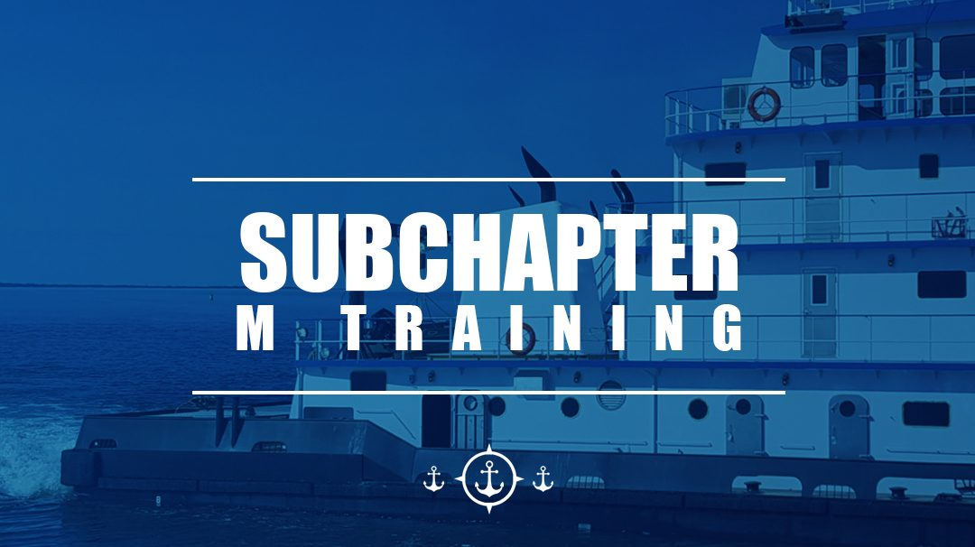 Guide to Subchapter M Training