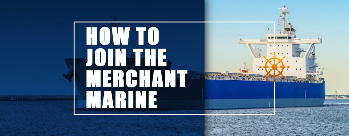How-to-Join-the-Merchant-Marine