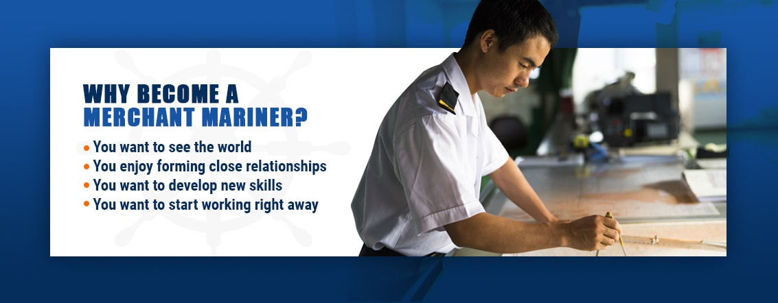 Why Become a Merchant Mariner?